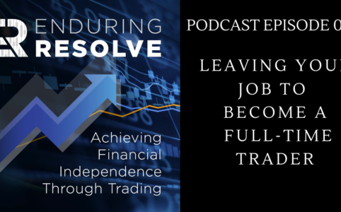 Leaving Your Job To Become A Full-Time Trader
